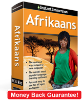 Instant Immersion's Afrikaans course is the best way to learn Afrikaans