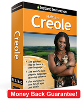 Instant Immersion's Haitian Creole course is the best way to learn Creole