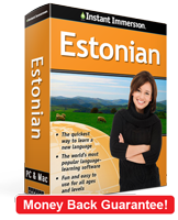 Instant Immersion's Estonian course is the best way to learn Estonian