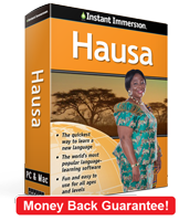 Instant Immersion's Hausa course is the best way to learn Hausa