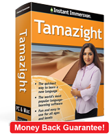 Instant Immersion's Tamazight course is the best way to learn Tamazight