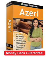 Instant Immersion's Azeri course is the best way to learn Azeri