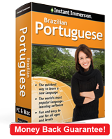 Instant Immersion's Brazilian Portuguese course is the best way to learn Brazilian Portuguese
