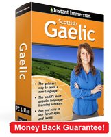 Instant Immersion's Scottish Gaelic course is the best way to learn Scottish