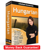 Instant Immersion's Hungarian course is the best way to learn Hungarian