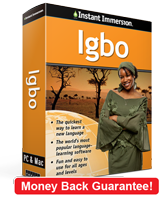 Instant Immersion's Igbo course is the best way to learn Igbo