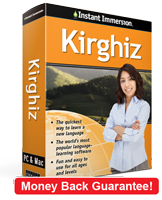 Instant Immersion's Kirghiz course is the best way to learn Kirghiz