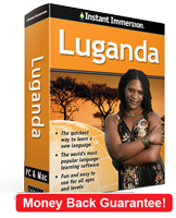 Instant Immersion's Luganda course is the best way to learn Luganda