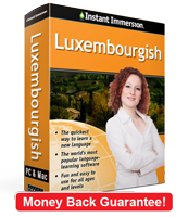 Instant Immersion's Luxembourgish course is the best way to learn Luxembourgish