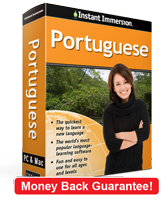 Instant Immersion's Portuguese course is the best way to learn Portuguese