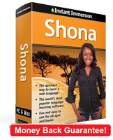 Instant Immersion's Shona course is the best way to learn Shona