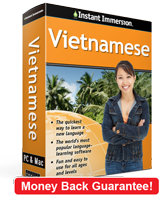 Instant Immersion's Vietnamese course is the best way to learn Vietnamese
