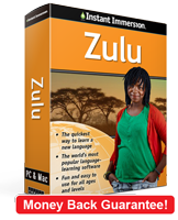 Instant Immersion's Zulu course is the best way to learn Zulu